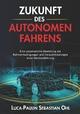 Zukunft des autonomen Fahrens - Luca-Paulin Sebastian Ohl