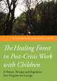 Healing Forest in Post-Crisis Work with Children
