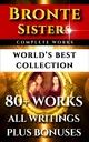 Bronte Sisters Complete Works – World's Best Collecti - Anne Bronte; Charlotte Bronte; Emily Bronte; Elizabeth Gaskell; Darryl Marks