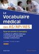Le vocabulaire médical des AS/AP/AES - Francoise Bourgeois;  Alain Rame;  Laura CUISSET