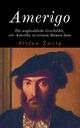 Amerigo - Stefan Zweig
