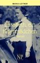 Elisabeth, ein Hitlermädchen - Maria Leitner
