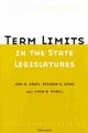 Term Limits in State Legislatures - John M. Carey; Richard G. Niemi; Lynda W. Powell