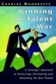 Winning the Talent War - Charles Woodruffe