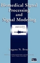 Biomedical Signal Processing and Signal Modeling