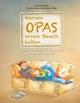 Warum Opas einen Bauch haben - Dietmar Stütten