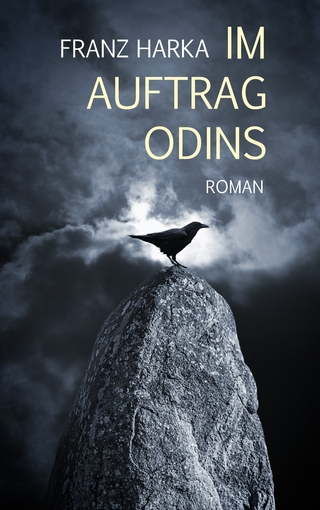 Im Auftrag Odins - Franz Harka