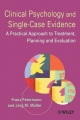 Clinical Psychology and Single-case Evidence