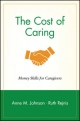 The Cost of Caring