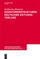 Eigentümerstrukturen deutscher Zeitungsverlage - Katharina Heimeier