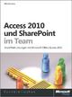 Access 2010 und SharePoint im Team - Dirk Grasekamp