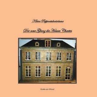Kleine Puppenstubenträume - Gisela von Wissel