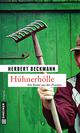 Hühnerhölle - Herbert Beckmann