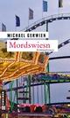 Mordswiesn - Michael Gerwien