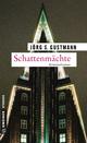Schattenmächte - Jörg S. Gustmann