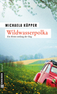 Wildwasserpolka - Michaela Küpper