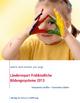 Länderreport Frühkindliche Bildungssysteme 2013 - Kathrin Bock-Famulla; Jens Lange