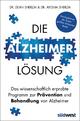Die Alzheimer-Lösung - Ayesha Sherzai; Dean Sherzai