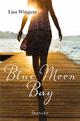 Blue Moon Bay - Lisa Wingate