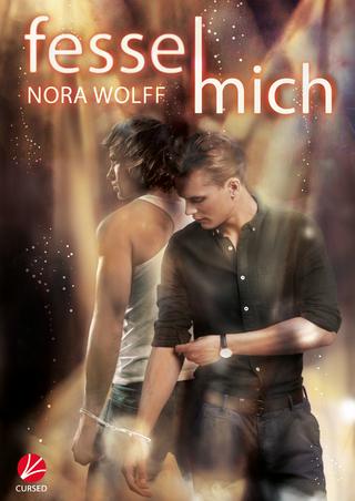 Fessel mich - Nora Wolff