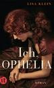 Ich, Ophelia - Lisa Klein
