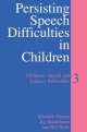 Persisting Speech Difficulties in Children