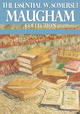The Essential W. Somerset Maugham Collection - W. Somerset Maugham