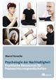 Psychologie der Nachhaltigkeit - Marcel Hunecke