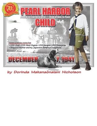 Pearl Harbor Child - Dorinda MD Nicholson