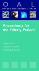 Anaesthesia for the Elderly Patient