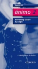 Animo: 2: A2 AQA Self-study Guide with CD-ROM - Isabel Alonso De Sudea