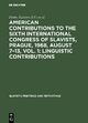 American contributions to the Sixth International Congress of Slavists, Prague, 1968, August 7-13, Vol. 1: Linguistic contributions - Henry Ku?era;  1968;  Praha> International Congress of Slavists <6