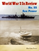 World War 2 In Review No. 55: Sea Power - Merriam Press