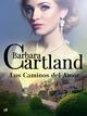 Los Caminos del Amor - Barbara Cartland