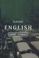 Classic English Short Stories 1930-1955
