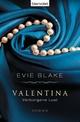 Valentina 2 - Verborgene Lust - Evie Blake