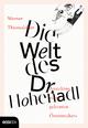 Die Welt des Dr. Hohenadl - Werner Thuswaldner