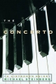 The Concerto - Michael Steinberg