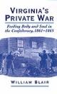 Virginia's Private War - William A. Blair