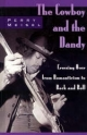 The Cowboy and the Dandy - Perry Meisel