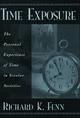 Time Exposure - Professor Richard K. Fenn