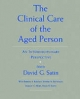 Clinical Care of the Aged Person