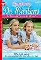 Kinderärztin Dr. Martens 32 – Arztroman - Britta Frey