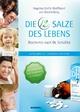 Die 12 Salze des Lebens - Biochemie nach Dr. Schüßler - Angelika Gräfin Wolffskeel von Reichenberg