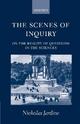 The Scenes of Inquiry - Nicholas Jardine