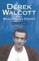 Derek Walcott and West Indian Drama