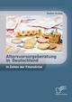 Altersvorsorgeberatung in Deutschland in Zeiten der Finanzkrise - Stefan Grimm