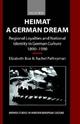 Heimat - A German Dream - Elizabeth Boa; Rachel Palfreyman