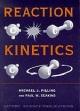 Reaction Kinetics - Michael J. Pilling; Paul W. Seakins