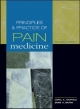 Principles and Practice of Pain Medicine